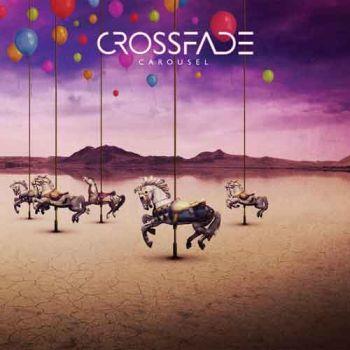 Crossfade (Sweden) - Carousel