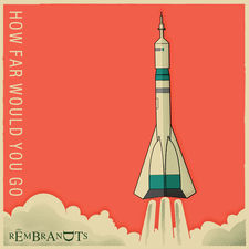 The Rembrandts - How Far Would You Go - Single