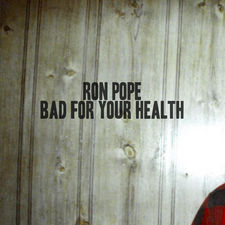 Ron Pope - Bad for Your Health - Single