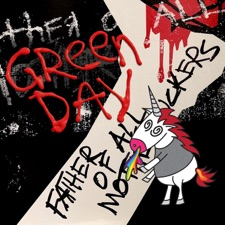 Green Day - Father of All...