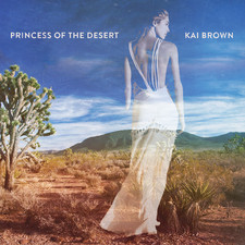 Kai Brown - Princess of the Desert - Single