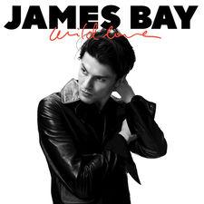 James Bay - Wild Love - Single