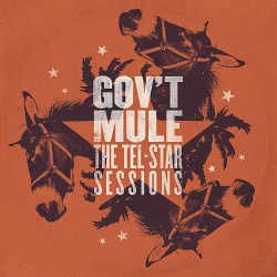 Govt Mule - The Tel-Star Sessions