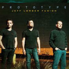 Jeff Lorber Fusion - Prototype
