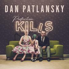 Dan Patlansky - Perfection Kills