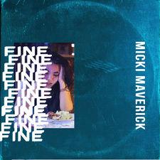 micki maverick - Fine - Single