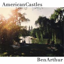 Ben Arthur - American Castles