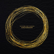 Nothing but Thieves - Amsterdam - Single