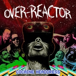 Over-Reactor - Cocaine Headdress