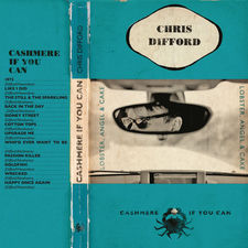 Chris Difford - Cashmere If You Can (Deluxe Edition)