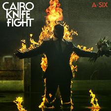 Cairo Knife Fight - A-Six - Single
