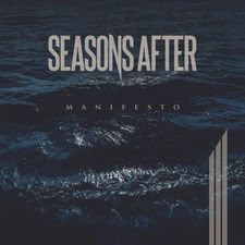 Seasons After - Manifesto