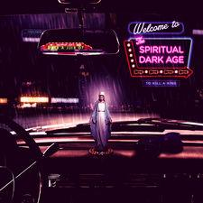 To Kill A King - The Spiritual Dark Age