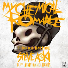 My Chemical Romance - Welcome to the Black Parade (Steve Aoki 10th Anniversary Remix) - Single