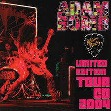 Adam Bomb - Limited Edition Tour CD 2004
