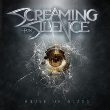 Screaming for Silence - House of Glass - Single