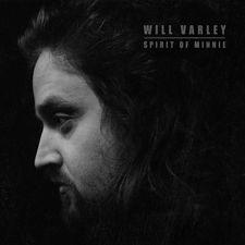 Will Varley - Spirit of Minnie
