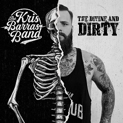 The Kris Barras Band - The Devine And Dirty