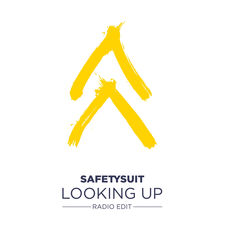 SafetySuit - Looking Up (Radio Edit) - Single