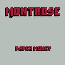 Montrose - Paper Money (Deluxe Edition)