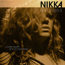 Nikka Costa - Nikka & Strings, Underneath and in Between