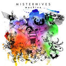 MisterWives - Machine - Single