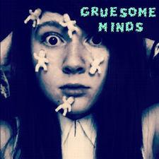 Maddy Ellwanger - Gruesome Minds