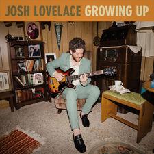 Josh Lovelace - Growing Up