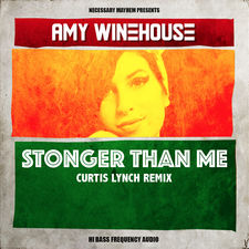 Amy Winehouse - Stronger Than Me (feat. Blackout) [Curtis Lynch Remix] - Single