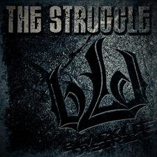 Blacklite District - The Struggle - Single