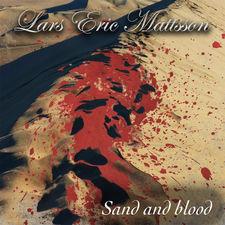Lars Eric Mattsson - Sand and Blood