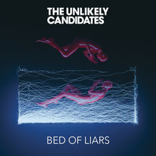 The Unlikely Candidates - Bed of Liars - EP