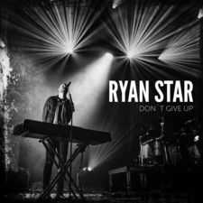 Ryan Star - Don't Give Up - Single
