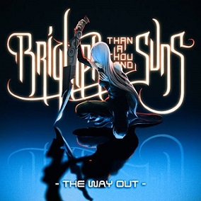 Brighter Than A Thousand Suns - The Way Out
