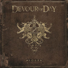 Devour the Day - S.O.A.R