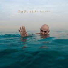 Paul Kelly - Life Is Fine