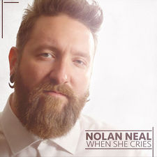 Nolan Neal - When She Cries - Single