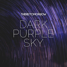 There For Tomorrow - Dark Purple Sky - Single