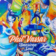 Phil Vassar - American Soul