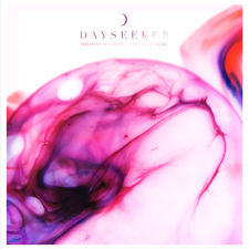 Dayseeker - Dreaming is Sinking /// Waking is Rising