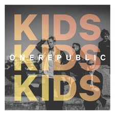 OneRepublic - Kids - Single