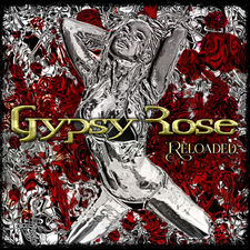 Gypsy Rose - Reloaded (re-release)