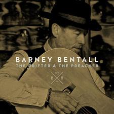 Barney Bentall - The Drifter and the Preacher
