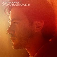 Jack Savoretti - Singing to Strangers
