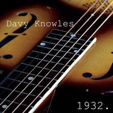 Davy Knowles - 1932 - EP