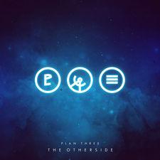 Plan Three - The Otherside - Single