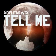 Adelitas Way - Tell Me - Single