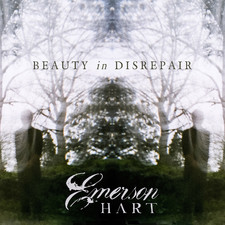 Emerson Hart - Beauty in Disrepair