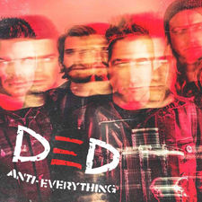 Ded - Anti-Everything - Single