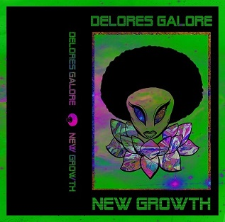 Delores Galore - New growth (EP)